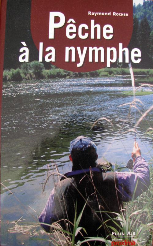 """Le livre """"De la pêche à la nymphe"""" Livre-001"""